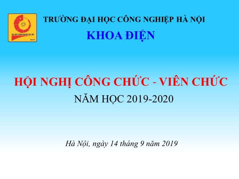 Hội nghị công chức - viên chức khoa Điện năm học 2019-2020