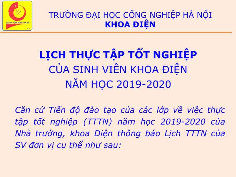 LỊCH THỰC TẬP TỐT NGHIỆP CỦA SINH VIÊN KHOA ĐIỆN NĂM HỌC 2019-2020