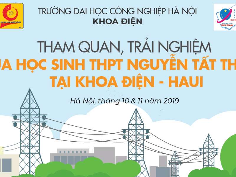 Học tập trải nghiệm của học sinh khối 12 trường THPT Nguyễn Tất Thành tại khoa Điện - Đại học Công nghiệp Hà Nội